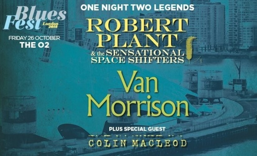 Robert Plant & The Sensational Space Shifters & Van Morrison  tickets