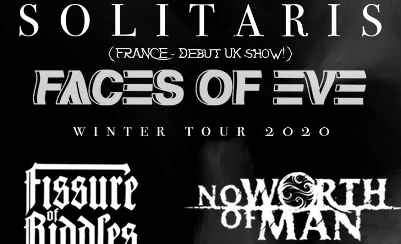 Solitaris (FRA) + Faces of Eve (UK) tickets