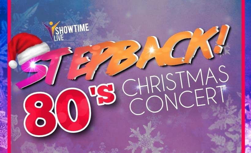 Stepback -  80s Christmas concert tickets
