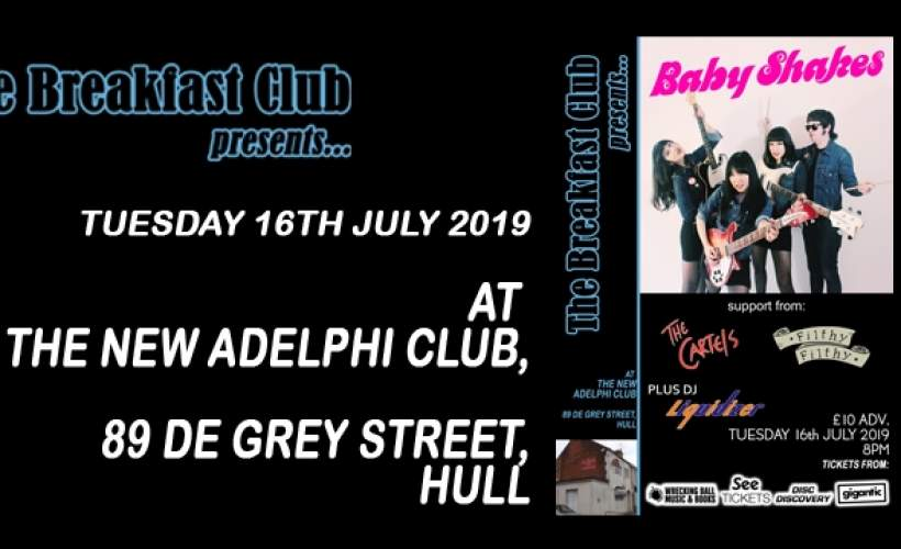The Breakfast Club presents: Baby Shakes tickets