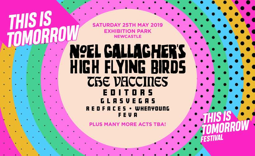 This Is Tomorrow - Noel Gallagher's High Flying Birds tickets