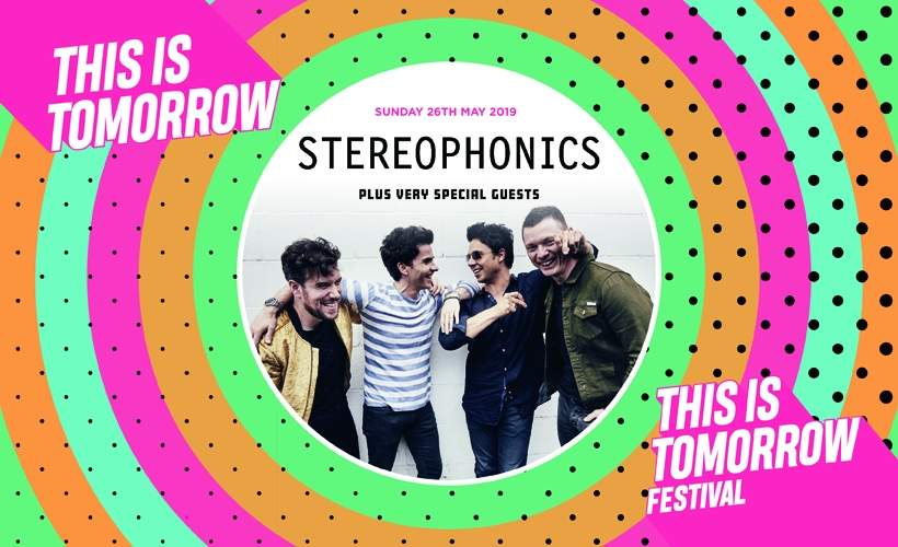 This Is Tomorrow Festival - Stereophonics tickets