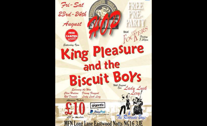 THUNDER VALLEY HOP - King Pleasure & The Biscuit Boys tickets