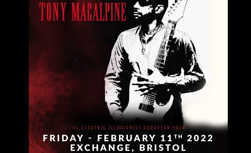 Tony MacAlpine at Exchange, Bristol tickets