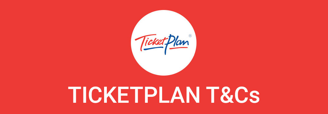 Ticketplan terms and conditions